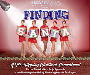 """ETAP's """"FINDING SANTA"""", A Broadway-Style Holiday Musical"""