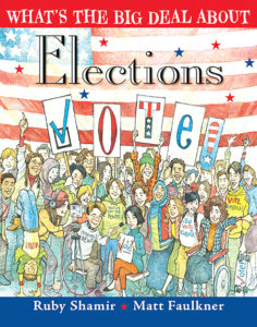 What's the Big Deal About Elections? Children's Books About Civics | Washington FAMILY