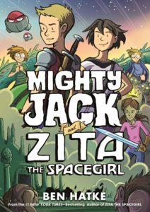 Mighty Jack and Zita the Spacegirl by Ben Hatke