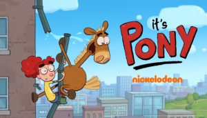 New Kids TV Shows coming in January 2020: It's Pony on Nickelodeon