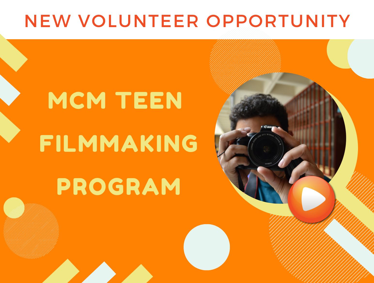 MCM Teen Filmmaking Volunteer Program
