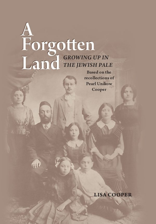 A Forgotten Land: Growing up in the Jewish Pale
