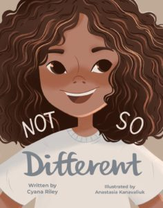 """""""Not So Different"""" by Cyana Riley"""