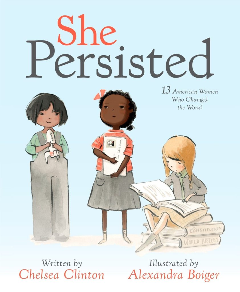 Children's books that celebrate America: She Persisted by Chelsea Clinton
