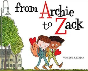 """""""From Archie to Zack"""""""