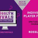 Rosslyn Rivals Virtual Trivia Series