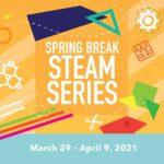 Spring Break STEAM Series at the B&O