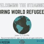 Welcoming the Stranger: Honoring World Refugee Day
