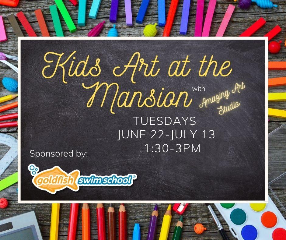 Kids Art at the Mansion