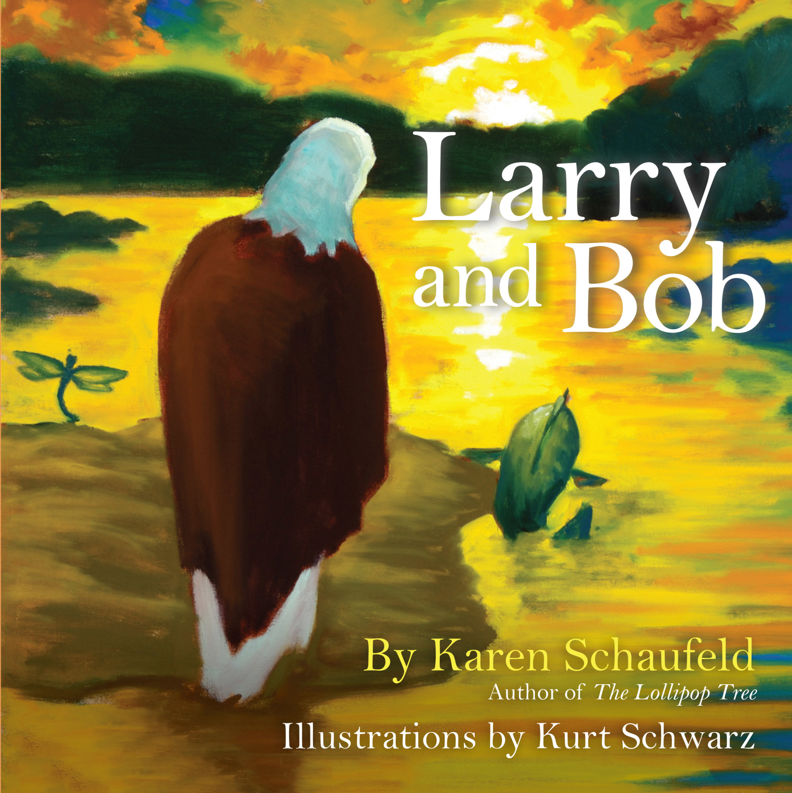 """Celebrate Fatherhood and the Bonds We Share With """"Larry and Bob"""" by Karen Schaufeld"""